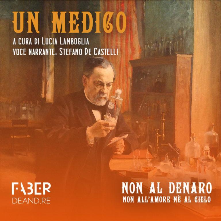 Non al denaro non all'amore né al cielo, Un medico (Siegfried Iseman)